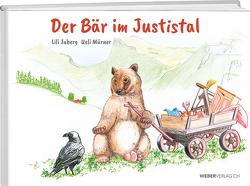 Der Bär im Justistal von Jaberg,  Lili, Mürner,  Ueli
