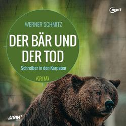 Der Bär und der Tod von Bandilla,  Alexander, Schmitz,  Werner