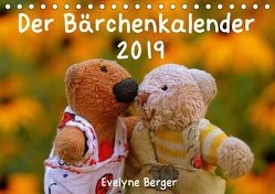 Der Bärchenkalender 2019 (Tischkalender 2019 DIN A5 quer) von Berger,  Evelyne