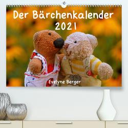 Der Bärchenkalender 2021 (Premium, hochwertiger DIN A2 Wandkalender 2021, Kunstdruck in Hochglanz) von Berger,  Evelyne