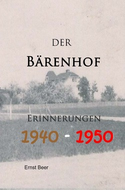 Der Bärenhof von Beer,  Ernst