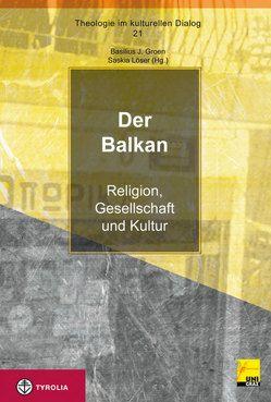 Der Balkan von Groen,  Basilius J., Löser,  Saskia