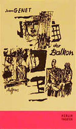 Der Balkon von Genet,  Jean, Schulte-Frohlinde,  Georg
