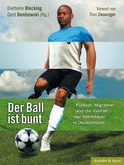 Der Ball ist bunt von Blecking,  Diethelm, Dembowski,  Gerd, Zwanziger,  Theo