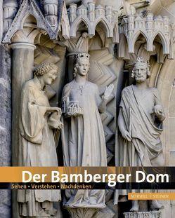 Der Bamberger Dom von Erzbischöfliches Ordinariat Bamberg,  Erzbischöfliches Ordinariat Bamberg, Schick,  Ludwig, Sowa,  Hubert