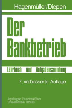 Der Bankbetrieb von Diepen,  Gerhard, Hagenmüller,  Karl Friedrich