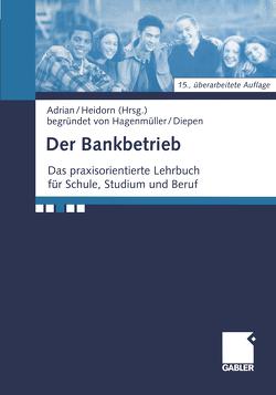 Der Bankbetrieb von Adrian,  Reinhold, Heidorn,  Thomas