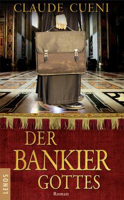 Der Bankier Gottes von Cueni,  Claude