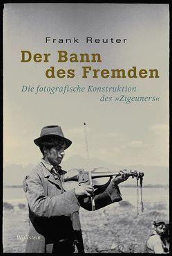 Der Bann des Fremden von Reuter,  Frank