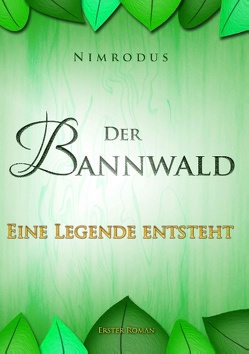 Der Bannwald Teil 1 von Nimrodus