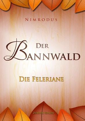 Der Bannwald Teil 2 von Nimrodus