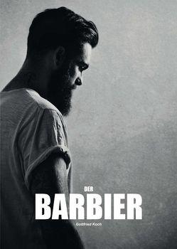 Der Barbier von Koch,  Gottfried
