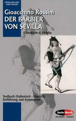 Der Barbier von Sevilla von Pahlen,  Kurt, Rossini,  Gioacchino
