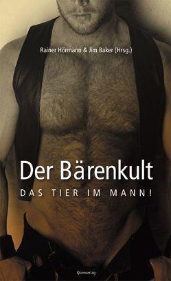 Der Bärenkult von Baker,  Jim, Hörmann,  Rainer