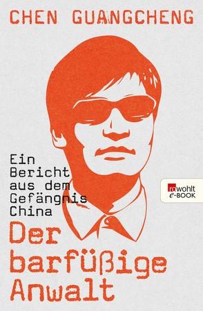 Der barfüßige Anwalt von Chen Guangcheng, Gebauer,  Stephan