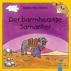 Der barmherzige Samariter von Marquardt,  Christel, Schnizer,  Andrea