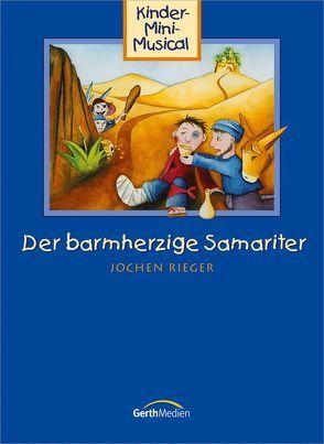 Der barmherzige Samariter (Arbeitsheft)* von Cramer,  Konny, Rieger,  Jochen, Zerbin,  Wolfgang