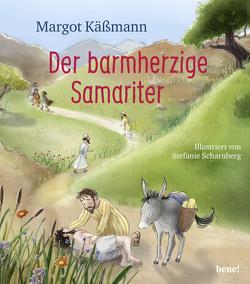 Der barmherzige Samariter von Käßmann,  Margot, Scharnberg,  Stefanie