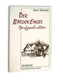 Der Barock-Engel von Schörle,  Gert, Schörle,  Hans J