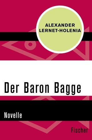 Der Baron Bagge von Lernet-Holenia,  Alexander, Spiel,  Hilde