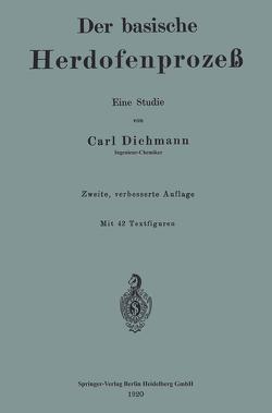 Der basische Herdofenprozeß von Dichmann,  Carl