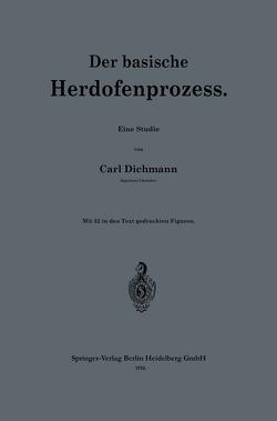 Der basische Herdofenprozess von Dichmann,  Karl