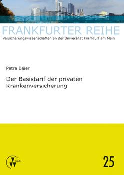Der Basistarif der privaten Krankenversicherung von Baier,  Petra, Wandt,  Manfred