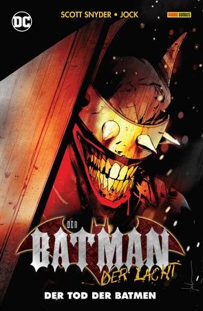 Der Batman, der lacht: Der Tod der Batmen von Jock, Kruhm,  Ralph, Risso,  Eduardo, Snyder,  Scott, Tynion IV,  James