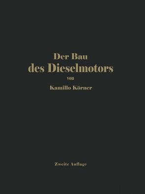 Der Bau des Dieselmotors von Körner,  Kamilo