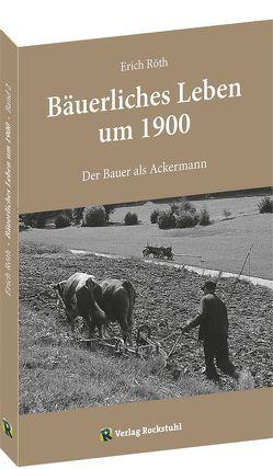 Der Bauer als Ackermann von Röth,  Erich