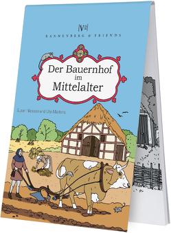 Der Bauernhof im Mittelalter von Martens,  Ute, Niessen,  Susan
