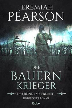 Der Bauernkrieger von Hanowell,  Dr. Holger, Pearson,  Jeremiah