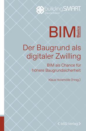 Der Baugrund als digitaler Zwilling von Gabe,  Jens