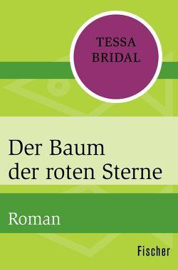 Der Baum der roten Sterne von Behrens,  Katja, Bridal,  Tessa