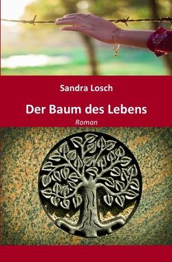 Der Baum des Lebens von Losch,  Sandra