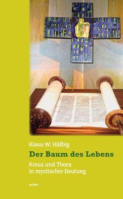 Der Baum des Lebens von Hälbig,  Klaus W.