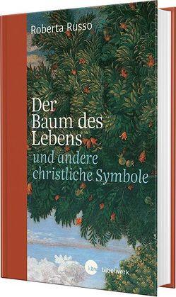 Der Baum des Lebens und andere christliche Symbole von Russo,  Roberta