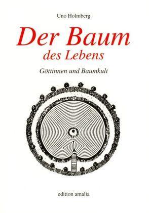 Der Baum des Lebens von Derungs,  Kurt, Holmberg,  Uno
