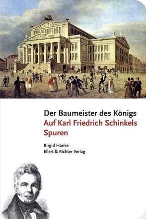 Der Baumeister des Königs von Hanke,  Birgid