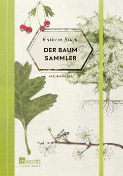 Der Baumsammler von Blum,  Kathrin, Velten,  Fides