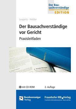 Der Bausachverständige vor Gericht von Hettler,  Achim, Leupertz,  Stefan