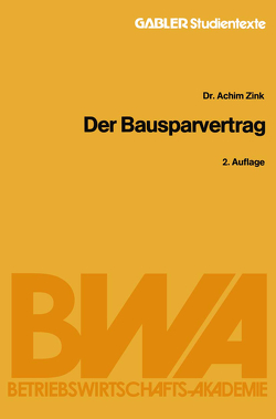Der Bausparvertrag von Zink,  Achim