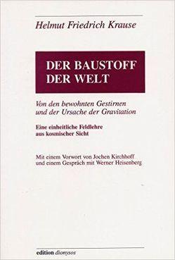 Der Baustoff der Welt von Kirchhoff,  Jochen, Krause,  Helmut F