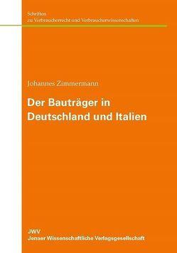 Der Bauträger in Deutschland und Italien von Zimmermann,  Johannes