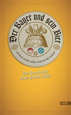 Der Bayer und sein Bier von Assél,  Astrid