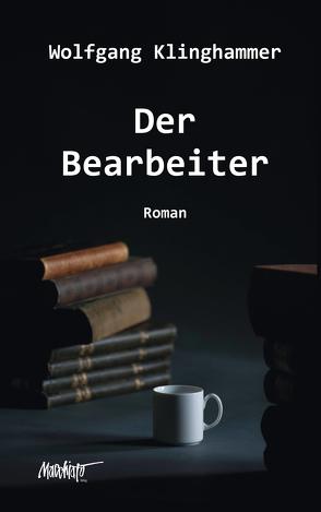 Der Bearbeiter von Klinghammer,  Wolfgang