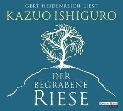 Der begrabene Riese von Heidenreich,  Gert, Ishiguro,  Kazuo, Schaden,  Barbara