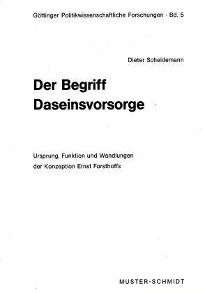 Der Begriff Daseinsvorsorge von Scheidemann,  Dieter