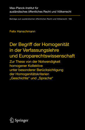 Der Begriff der Homogenität in der Verfassungslehre und Europarechtswissenschaft von Hanschmann,  Felix