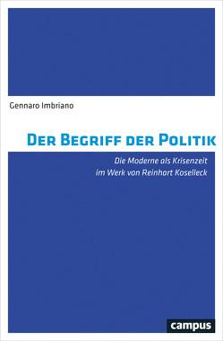 Der Begriff der Politik von Imbriano,  Gennaro